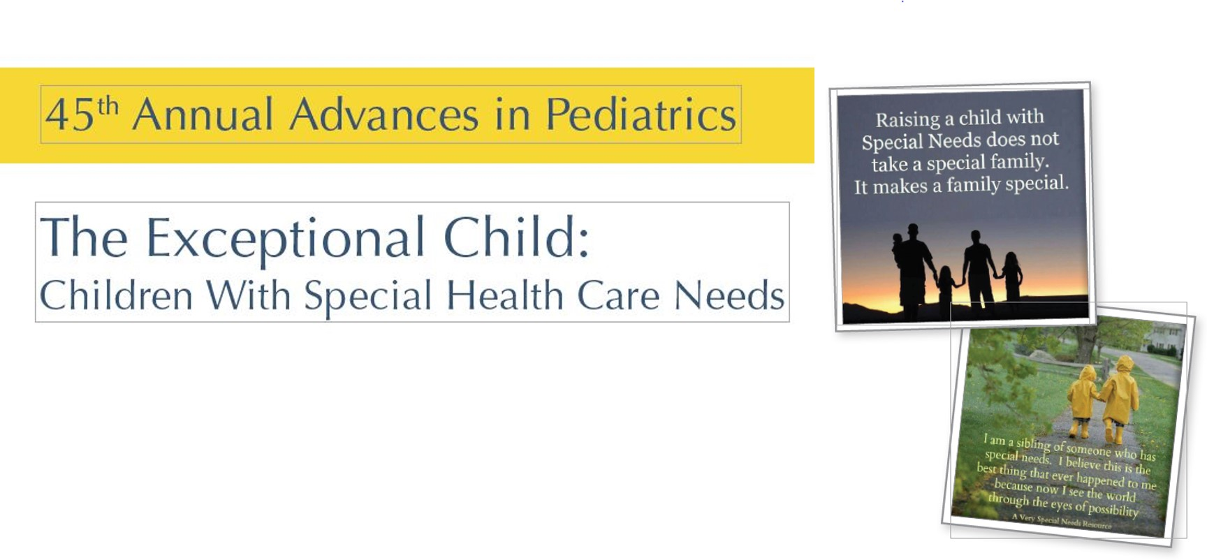 45th Annual Advances in Pediatrics: The Exceptional Child: Children with Special Health Care Needs Banner