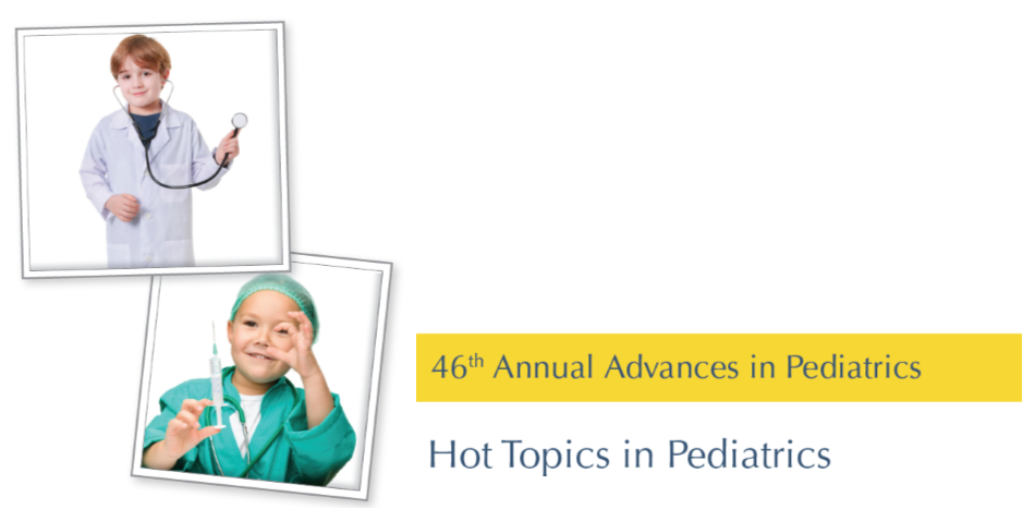 46th Annual Advances in Pediatrics Banner