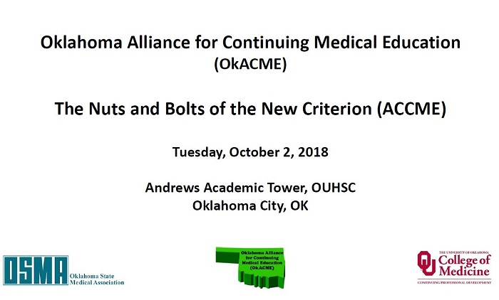 2018 Fall OkACME Meeting: The Nuts and Bolts of the New Criterion (ACCME) Banner